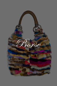 Borse SHERì Pellicce Hand Made in Italy - Fur Fashion